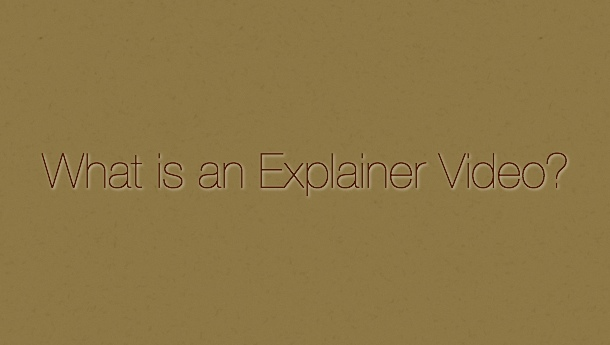 What is an Explainer Video
