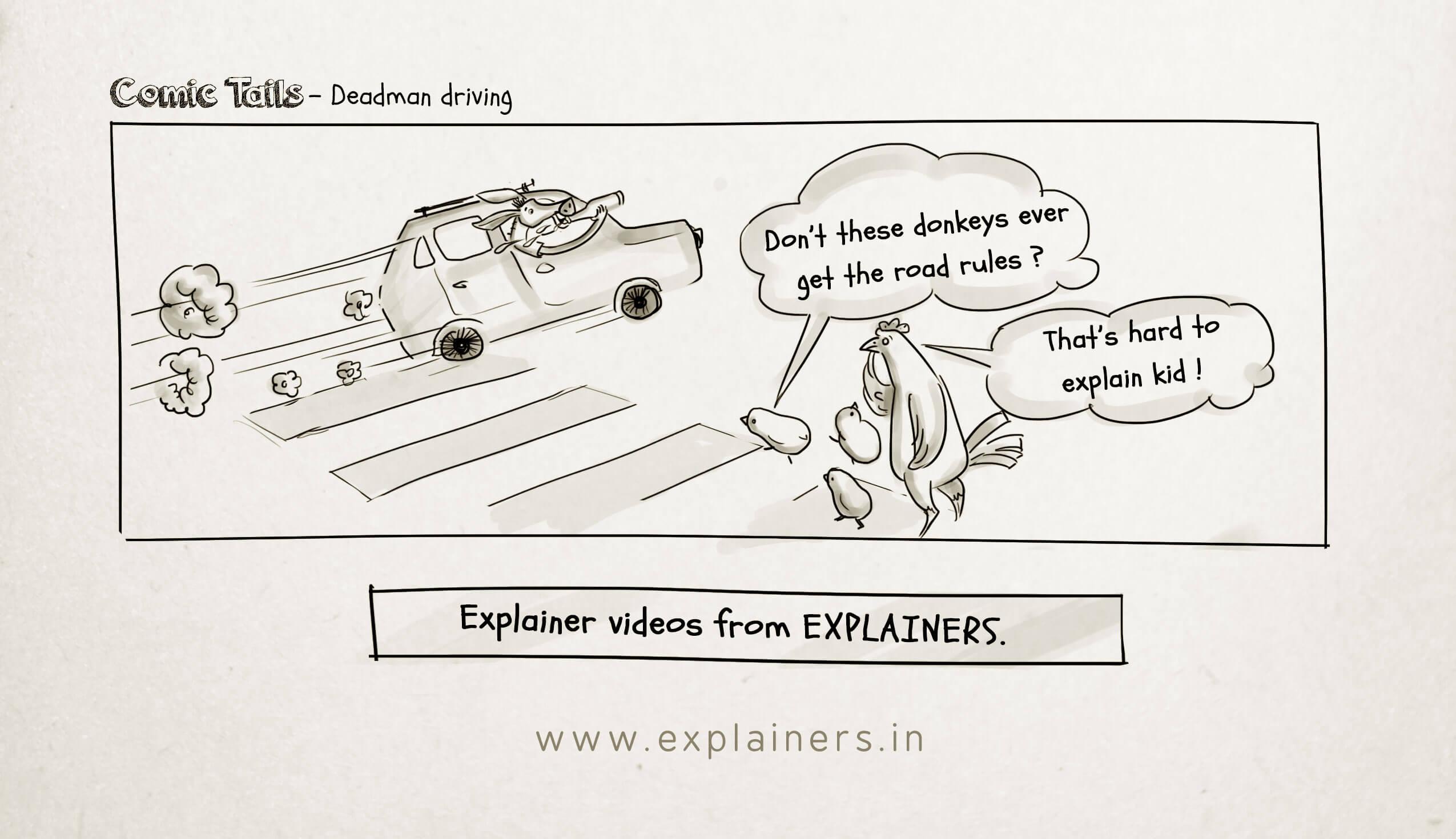 Comic Tails, Deadman driving, Explainers